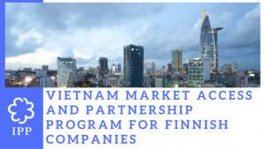 Vietnam Market Access and Partnership Programme (VMAP) for Finnish Companies