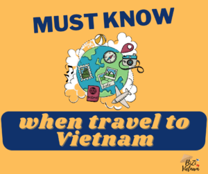 8 things you must know before travel to Vietnam